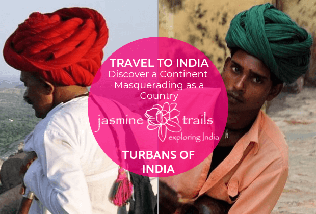 Turbans of India a brief introduction by Jasmine Trails